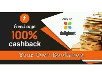 Dailyhunt Pay via Freecharge Wallet 100% Cashback