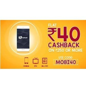 Mobikwik Flat Rs. 40 Cashback on recharge or Bill Pay of Rs. 250 or Above (Select Users/ Non Airtel)