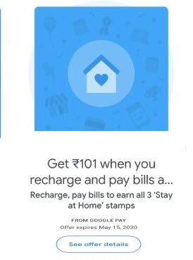 Google Pay Stay at Home Stamp Collect and Get Rs 101 Cashback