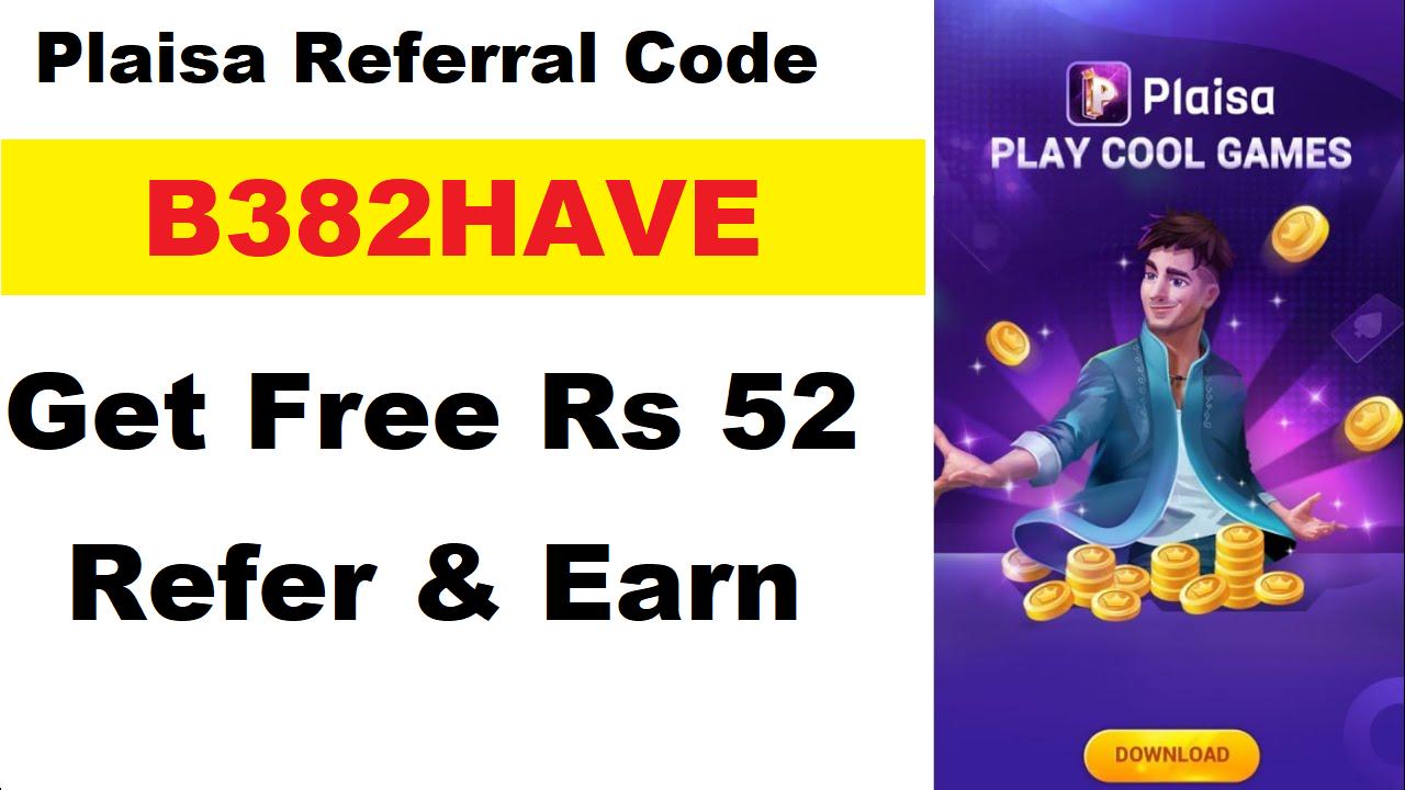 Download APK Plaisa Pro Referral Code Earn Free ₹52 Invitation Earn
