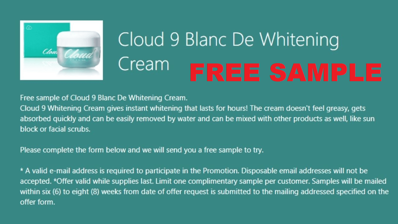 How to Get Free Sample of Cloud 9 Blanc De Whitening Cream
