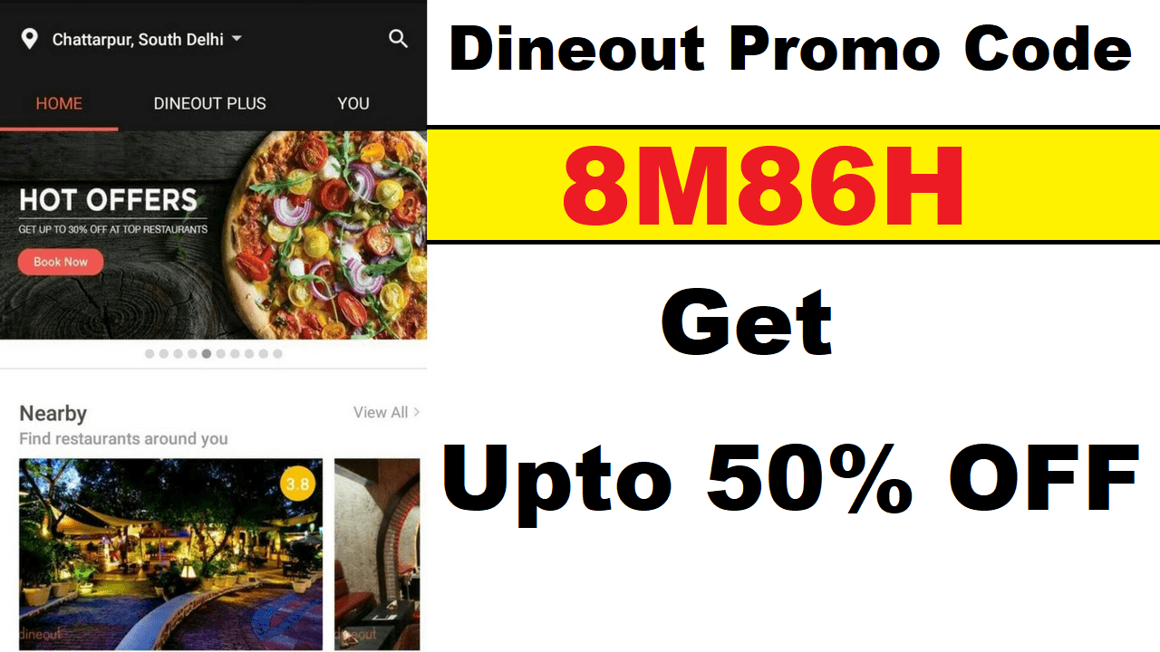 Dineout Plus Promo Code: 8M86H , Offer, Free Credit & Gift Card