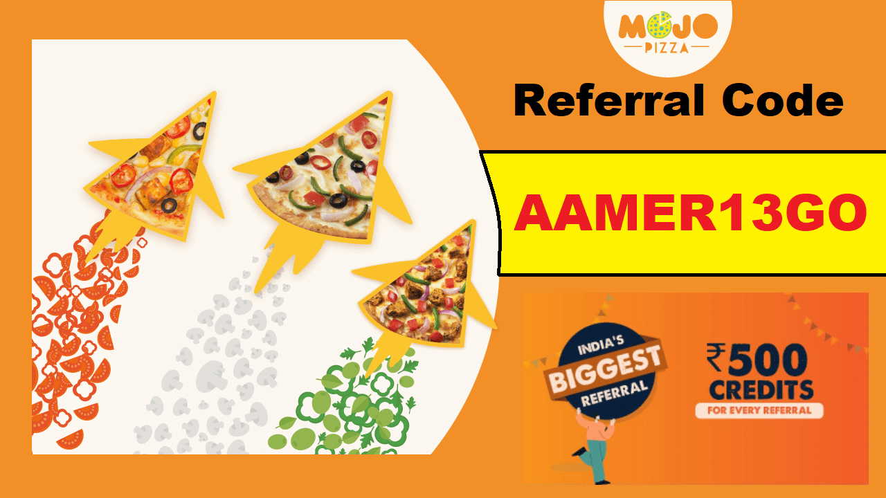 Mojo Pizza Referral Code Earn Free Rs 100 Credit + Refer & Earn