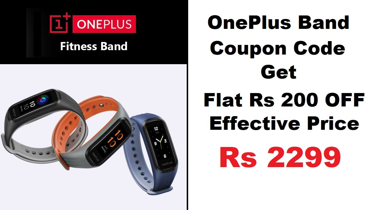 OnePlus Band Coupon Code Get Flat ₹200 OFF get at Just ₹2299